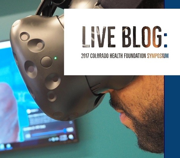 LIVE Blogging from the Colorado Health Foundation Symposium