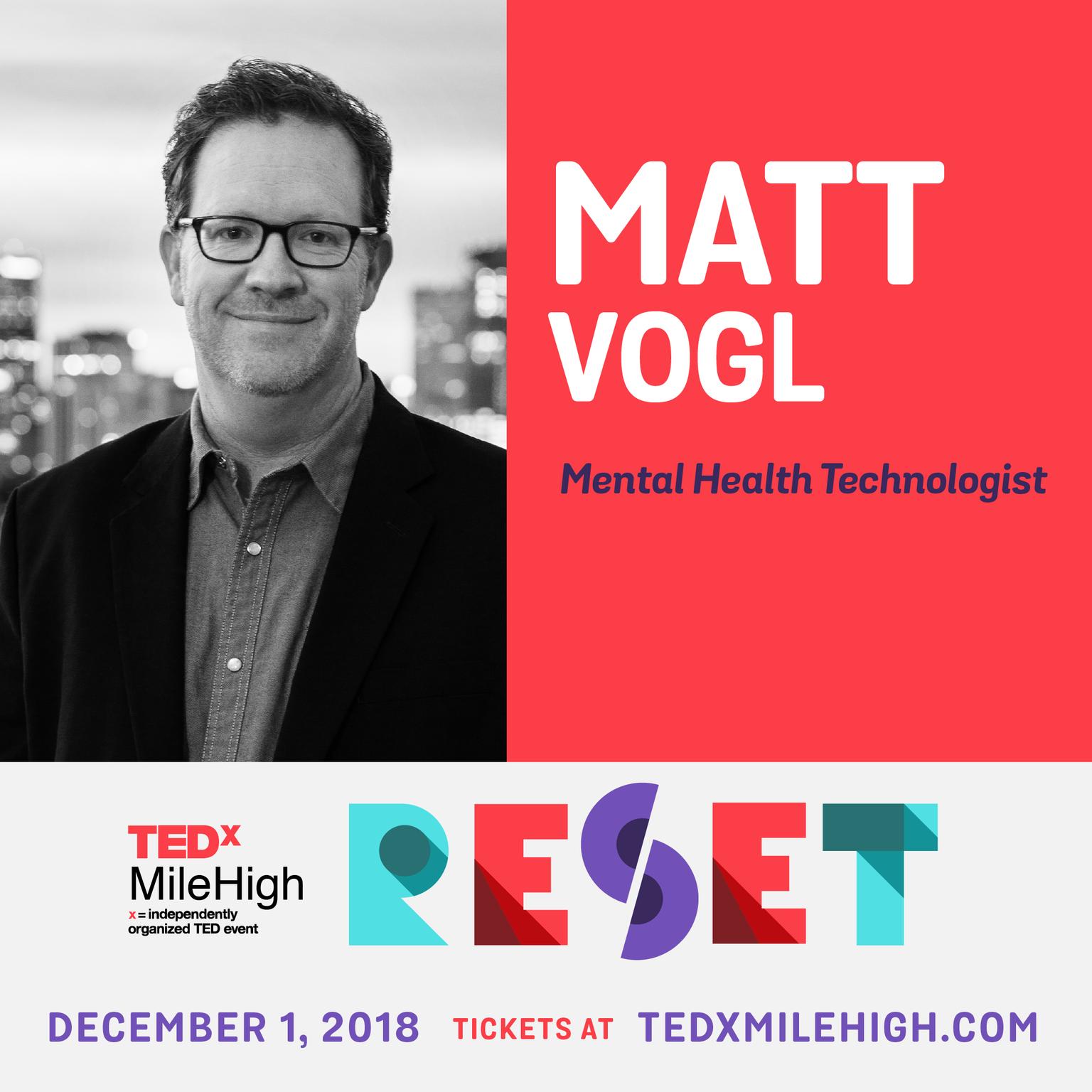 EVENT: Matt Vogl Speaking at TEDxMileHigh