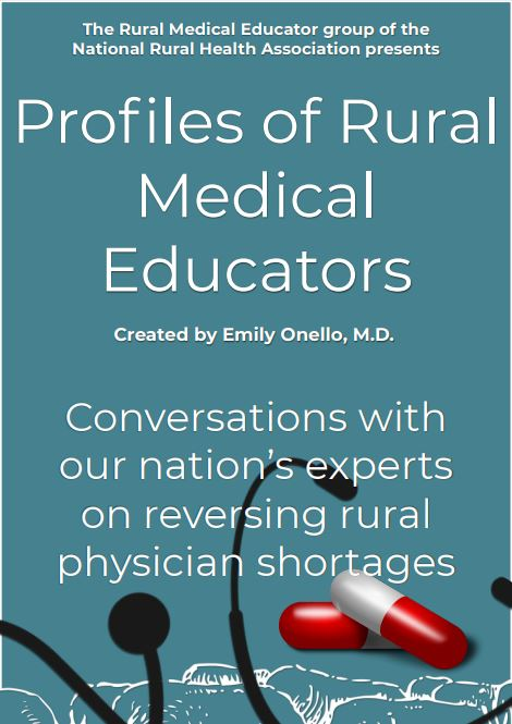 Profiles of Rural Medical Educators -